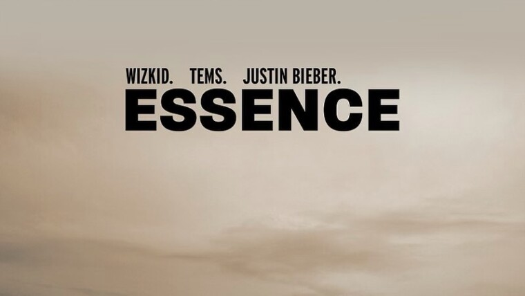 wizkid essence ft justin bieber and tems